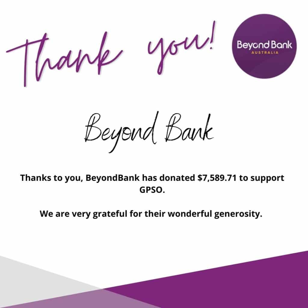 GPSO receives generous donation from Beyond Bank. Thank You. -